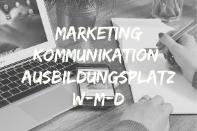 Marketingkommunikation Ausbildungsplatz
